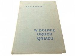 W DOLINIE ORLICH GNIAZD - Jan Jerzy Karpiński 1962