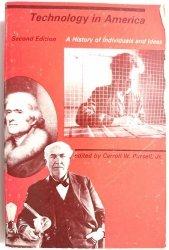 TECHNOLOGY IN AMERICA - Carroll W. Pursell Jr 1990