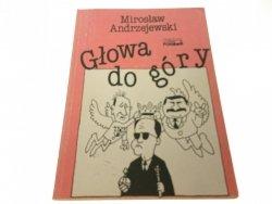 GŁOWA DO GÓRY - Mirosław Andrzejewski (1990)