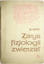 ZARYS FIZJOLOGII ZWIERZĄT – Z. Ewy 1969