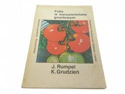FOLIA W WARZYWNICTWIE GRUNTOWYM - J. Rumpel (1984)
