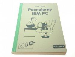 POZNAJEMY IBM PC. PODSTAWY 1994 - Piotr Linde