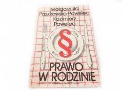 PRAWO W RODZINIE - M. Paszkowska-Pawelec 1986