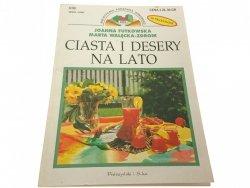 CIASTA I DESERY NA LATO - Joanna Futkowska 1999