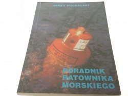 PORADNIK RATOWNIKA MORSKIEGO - Jerzy Puchalski