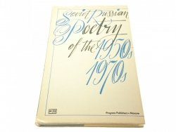 SOVIET RUSSIAN POETRY OF THE 1950s - 1970s
