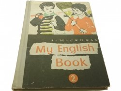 MY ENGLISH BOOK II ROK NAUKI - Jan Mickunas 1979