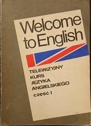 WELCOME TO ENGLISH. TELEWIZYJNY KURS JĘZYKA ANGIELSKIEGO CZĘŚĆ 1
