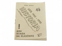 ŚCIĄGA HISTORIA 4B LATA 1945-1990 Czerwiński 1998