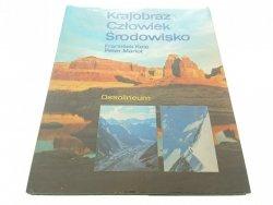 KRAJOBRAZ CZŁOWIEK ŚRODOWISKO - F. Kele (1986)