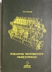 PORADNIK MOTORZYSTY OKRĘTOWEGO - Jerzy Herdzik 2012