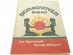 BIOMAGNETYKA AI KI DO - Ligaszewski, Wielgorz 1991