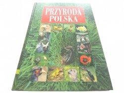 PRZYRODA POLSKA - Jadwiga Knaflewska