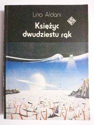 KSIĘŻYC DWUDZIESTU RĄK - Lino Aldani 1988