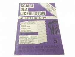 ŚCIĄGI DLA LICEALISTÓW Z LITERATURY. ZESZYT 5 1994