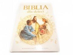 BIBLIA DLA DZIECI - Anna Wojciechowska 2013