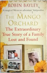THE MANGO ORCHARD - Robin Bayley 2011