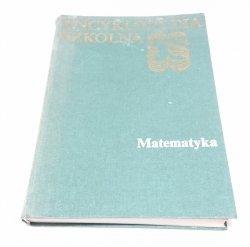 ENCYKLOPEDIA SZKOLNA. MATEMATYKA 1989