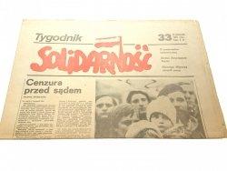 TYGODNIK SOLIDARNOŚĆ. 33 13 LISTOPADA 1981 ROKU