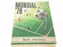 MUNDIAL '78 BANK INFORMACJI 1978