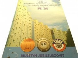 55 LAT ROBOTNICZEJ SPÓŁDZIELNI MIESZKANIOWEJ..2013