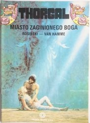 THORGAL. MIASTO ZAGINIONEGO BOGA - Rosiński, Van Hamme 1990