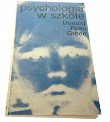 PSYCHOLOGIA W SZKOLE - Donald Ross Green 1974