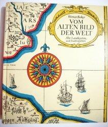 VOM ALTEN BILD DER WELT - Werner Becker 1971