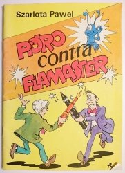 PIÓRO CONTRA FLAMASTER - Szarlota Pawel 1989