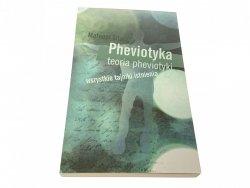 PHEVIOTYKA TEORIA PREVIOTYKI - Sitarz 2011