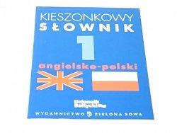 KIESZONKOWY SŁOWNIK ANGIELSKO-POLSKI 2005