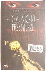 DEMONICZNE PRZYMIERZE - John Everson 2007