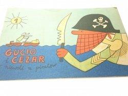 GUCIO I CEZAR W NIEWOLI U PIRATÓW CZĘŚĆ 1 1973