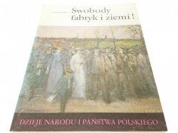 DNiPP: SWOBODY FABRYK I ZIEMI! - Jerzy Myśliwski