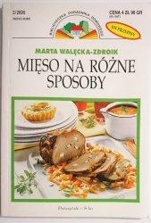 MIĘSO NA RÓŻNE SPOSOBY - Marta Walęcka-Zdroik 2005