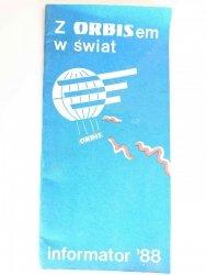 Z ORBISEM W ŚWIAT. INFORMATOR '88