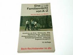 EHE- UND FAMILIENRECHT VON A-Z Eva Marie von Munch