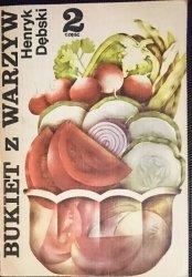BUKIET WARZYW CZĘŚĆ 2 - Henryk Dębski 1983