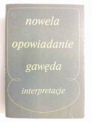 NOWELA OPOWIADANIE GAWĘDA. INTERPRETACJE - Red. Bartoszyński 1979