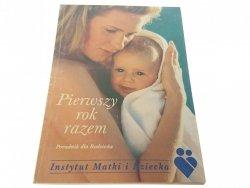 PIERWSZY ROK RAZEM. PORADNIK DLA RODZICÓW (1999)