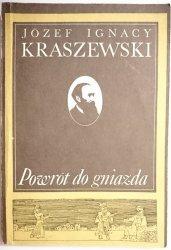 POWRÓT DO GNIAZDA - Józef Ignacy Kraszewski 1986
