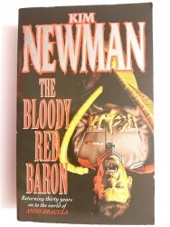 THE BLOODY RED BARON - Kim Newman 1998