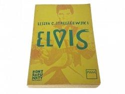 ELVIS - Leszek C. Strzeszewski