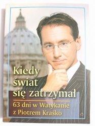 KIEDY ŚWIAT SIĘ ZATRZYMAŁ - Piotr Kraśko, Marcin, Witan 2005
