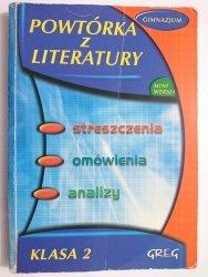 POWTÓRKA Z LITERATURY KLASA 2 GIMNAZJUM - Barbara Włodarczyk