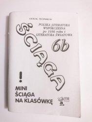 ŚCIĄGA 6b POLSKA LITERATURA WSPÓŁCZESNA PO 1956 ROKU I LITERATURA ŚWIATOWA