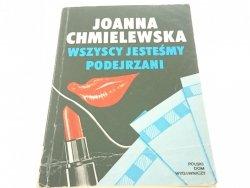 WSZYSCY JESTEŚMY PODEJRZANI - Chmielewska (1992)