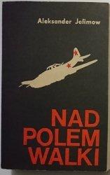 NAD POLEM WALKI - Aleksander Jefimow 1979