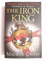 THE IRON KING - Maurice Druon 2013