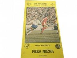 PIŁKA NOŻNA - Stefan Grzegorczyk 1982